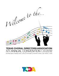 57th annual convention by texas choral directors association issuu
