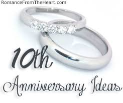 tenth anniversary gifts 10th anniversary ideas romancefromtheheart