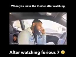 Fast And Furious 6 Meme - when you leave the theater after watching fast furious 1 6 youtube