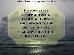 god u0027s appointment when you feel like a disappointment kelly