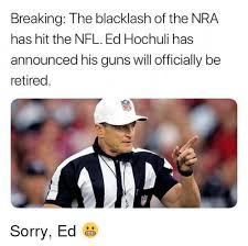 Ed Hochuli Meme - 25 best memes about ed hochuli ed hochuli memes