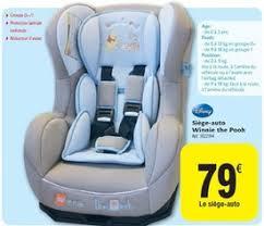 siege auto winnie carrefour promotion siège auto winnie the pooh disney siège