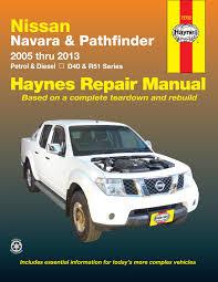 nissan versa interior manual nissan navara u0026 nissan pathfinder 05 13 haynes repair manual