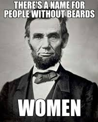 A Real Man Meme - real men don t shave