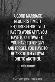 marriage quotes quotes about a marriage requires time it requires