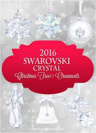 2016 swarovski tree ornaments absolutely stunning