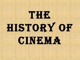the history of cinema