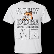 Doge Meme T Shirt - only doge can judge me shirt funny doge meme t shirt blindin t shirt