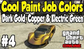 gta online cool paint job guide 4 dark gold copper u0026 electric