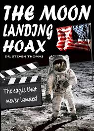 Flag On The Moon Conspiracy The Moon Landing Hoax The Eagle That Never Landed Amazon Co Uk