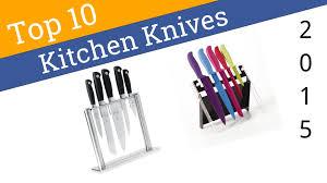 10 best kitchen knives 2015 youtube
