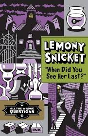 the four questions book when did you see last by lemony snicket
