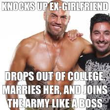 Army Girlfriend Memes - knocks up ex girlfriend drops out of college marries her and