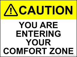 Get Comfortable Getting Out Of The Comfort Zone Why New Job Experiences Make