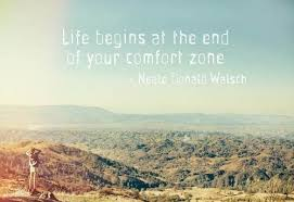 Life Begins Outside Of Your Comfort Zone Life Begins At The End Of Your Comfort Zone U2013 Charlotte Grey