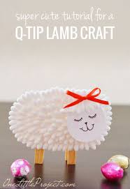 Preschool Easter Decorations by 40 Simple Easter Crafts For Kids Lamb Craft Easter Crafts And