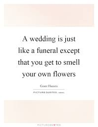 wedding flowers quote wedding quotes wedding sayings wedding picture quotes page 14