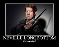 Neville Longbottom Meme - neville longbottom motivational by madnessabe on deviantart