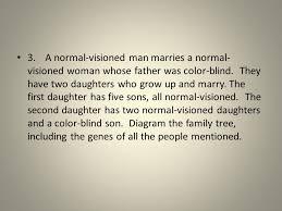 Can A Woman Be Color Blind 1 A Nonhemophiliac Man Marries A Nonhemophiliac Woman Whose