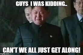 Can T We All Just Get Along Meme - kim jong un sad meme imgflip