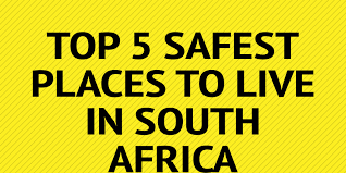 cheap places to live in the south top 5 safest places to live in south africa by katefraser9 infogram