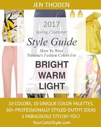 bright warm u0026 light u2013 2017 spring summer pantone color style guide