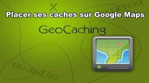 Geocache Map Geocaching Placer Des Géocaches Sur Une Google Maps Youtube
