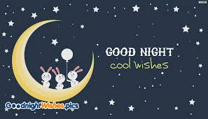 cool wishes goodnightwishes pics