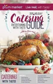2015 catering guide plum market michigan by plum market