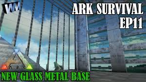 ark house designs ark survival evolved gameplay ep11 glass metal base build youtube