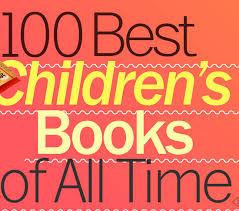 100 Best Children S Books A List Of Kidsstoppress The Time Magazine Exclusive List 100 Best