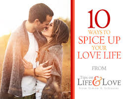 Spice Up The Bedroom With Husband 10 Ways To Spice Up Your Love Life Tips On Life And Love