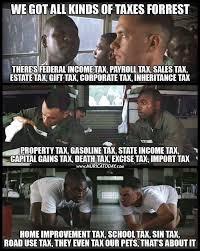 Tax Meme - forrest gump explains american tax law
