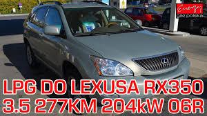 lexus rx 450h spalanie montaż gazu lpg do lexusa rx350 3 5 277km 204kw 2006r w energy gaz