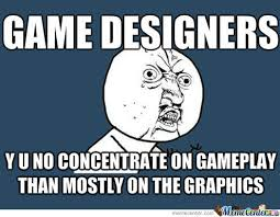 Concentration Meme - not many great game because too much concentration on graphics bower