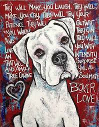 boxer dog sayings 38 best boxer dogs images on pinterest boxers boxer dogs and