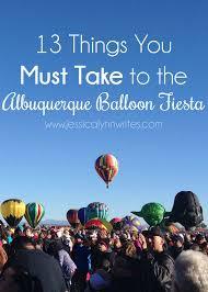 Galballoonfiesta2012 13 Things To Take With You To The Balloon Fiesta Jessica Lynn Writes