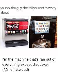 Diet Coke Meme - 25 best memes about diet coke meme diet coke memes