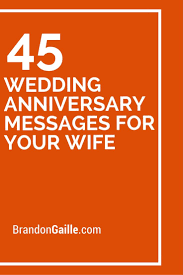 Anniversary Card For Wife Message Best 25 Anniversary Message Ideas On Pinterest Wedding