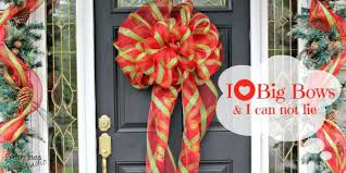 big christmas bows wreaths of christmas past be go for the best big diy bow