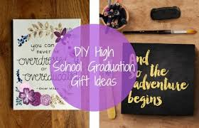 high school graduation gifts diy high school graduation gift ideas chelsea crockett