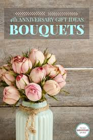4th anniversary gift ideas bouquets 4th anniversary gift idea best anniversary gift ideas