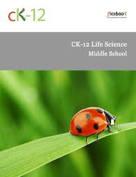 ck 12 life science for middle ck 12 foundation