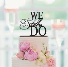 we do cake topper we still do promise phrase wedding cake topper custom