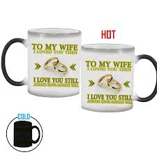 Gifts For Your Wife To My Wife Husband Mug Magic Color Changing Coffee Mug Wedding