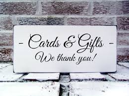 wedding sign sayings thank you phrases for wedding gifts picture ideas references