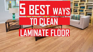 how to clean laminate floors 5 best ways to clean laminate