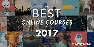 best online class class central s best online courses of 2017 class central