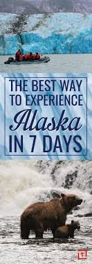 Alaska travel media images The best way to experience alaska in 7 days alaska travel jpg