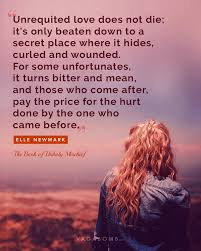 Quotes After Losing A Loved One by 12 Quotes That Capture The Pain And Misery Of Unrequited Love